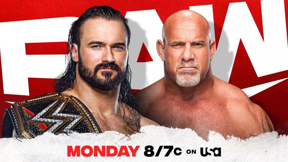 WWE Raw advertised the returns of Drew McIntyre and Goldberg.