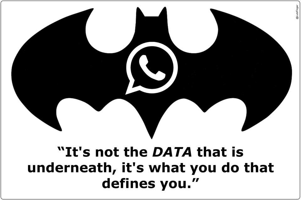It's not the data that is underneath, it's what you do that defines you.