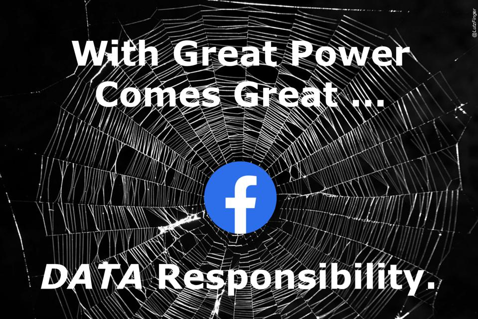 With Great Power Comes Great Data Responsibility