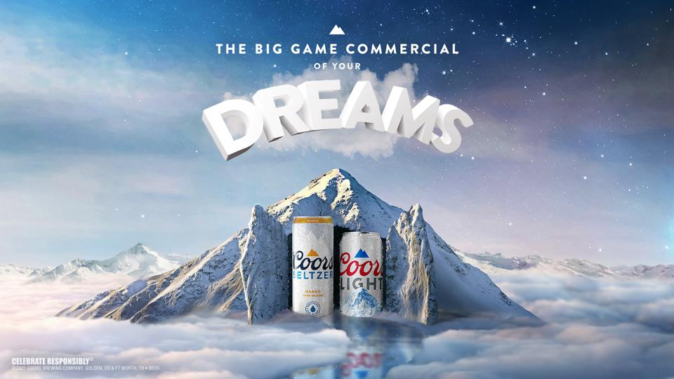 ″The Big Game Commercial Of Your Dreams″ appears over two cans of Coors and mountains.