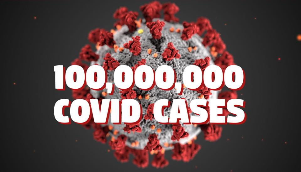On January 26, 2020, global reported Covid cases exceeded 100 million.