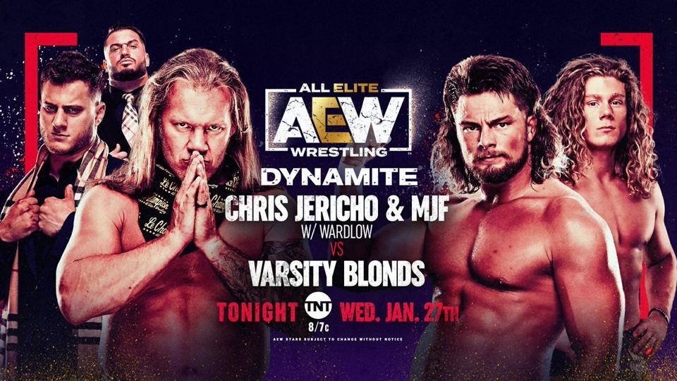 Chris Jericho and MJF vs. Varsity Blondes.