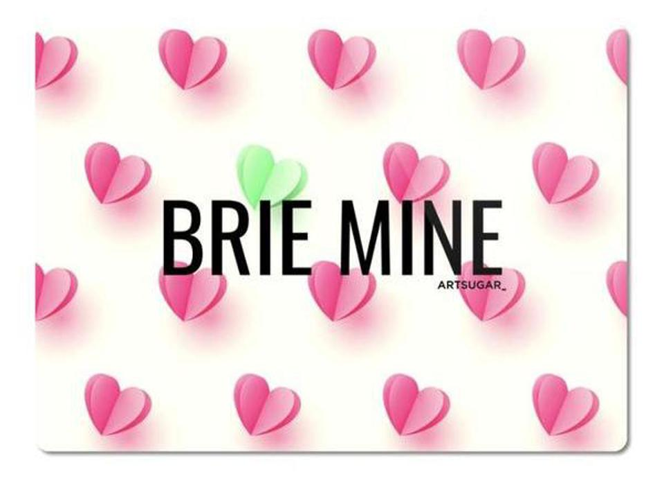 heart print cutting board that reads brie mine