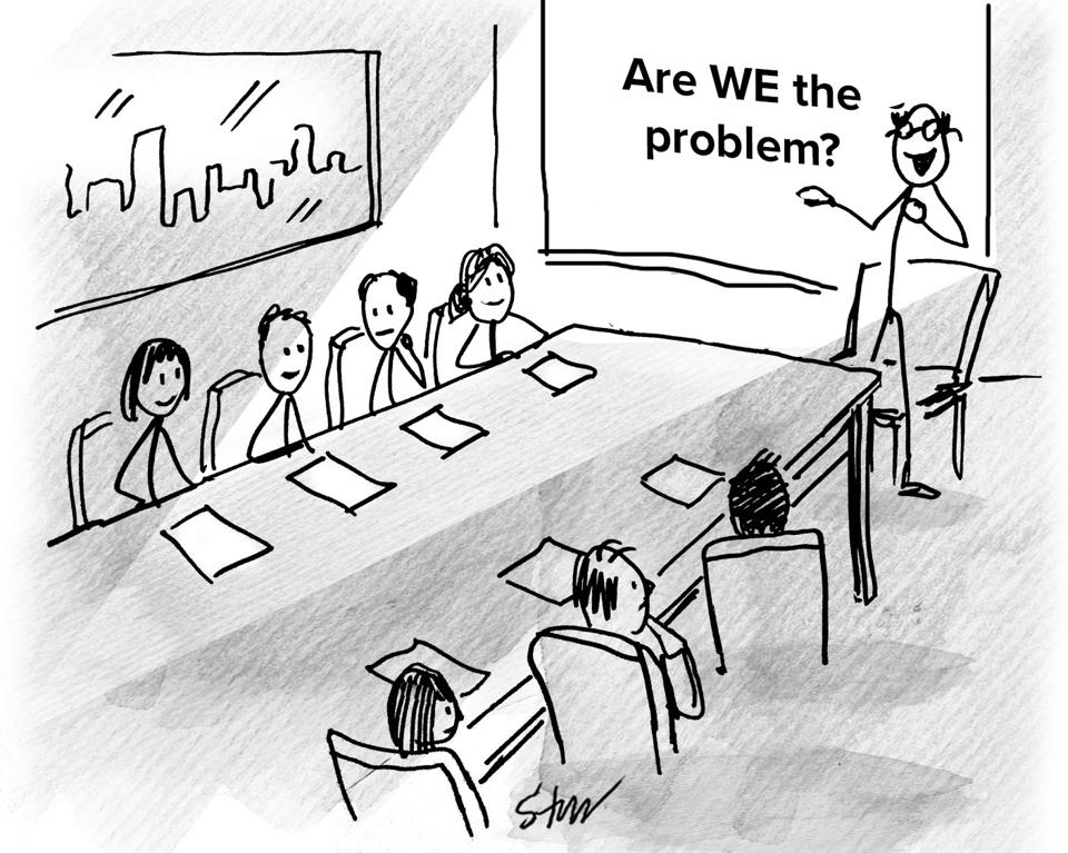 A corporate board room meeting with a projector showing a slide reading ″Are WE the problem?″