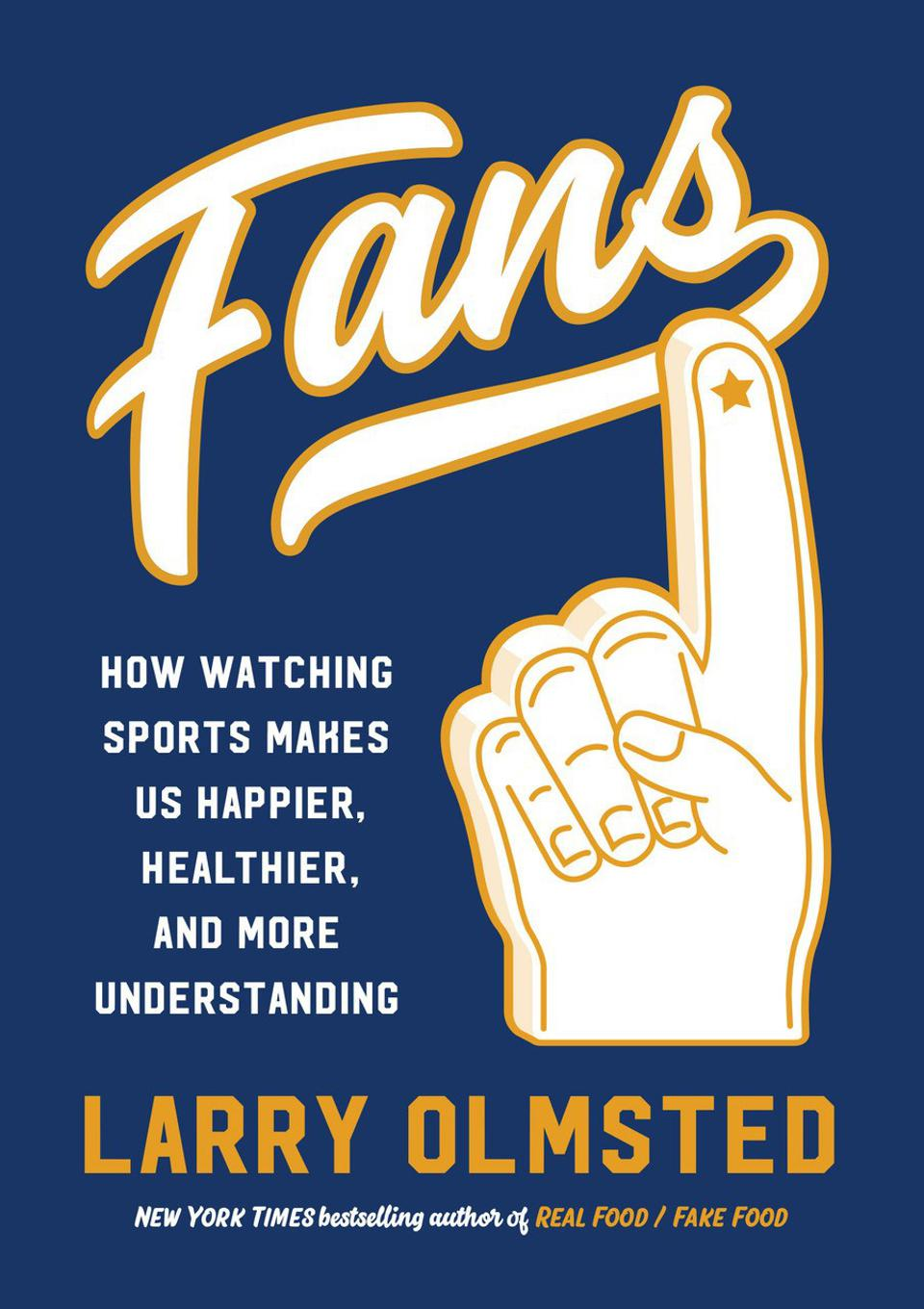 Cover of new sports Fans book by Larry Olmsted