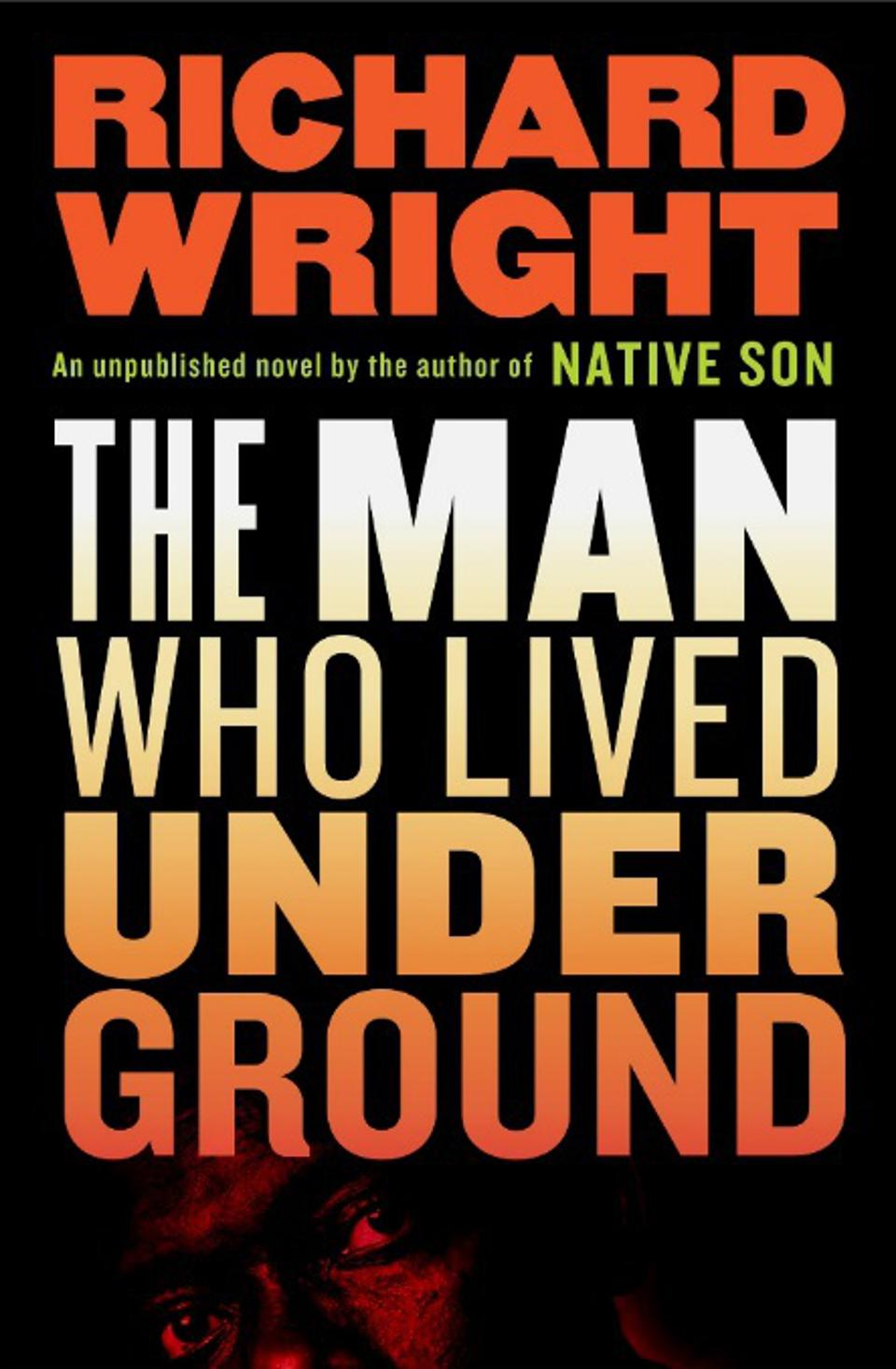richard wright the man who lived underground novel book cover native son