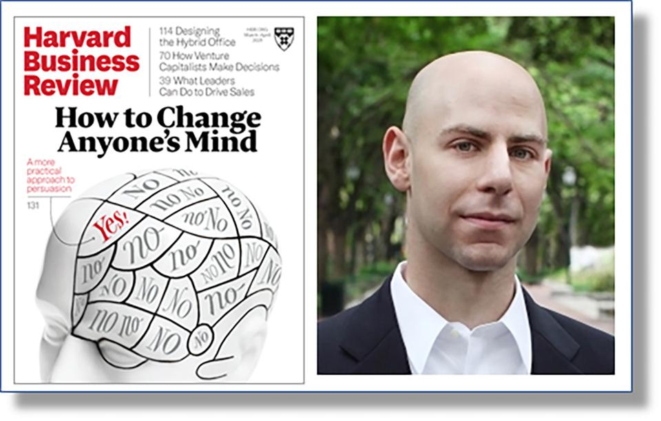 HBR: How To Change Anyone's Mind by Adam Grant