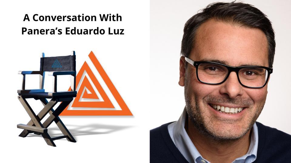 A Conversation with Panera's Eduardo Luz on Intuitive Communications