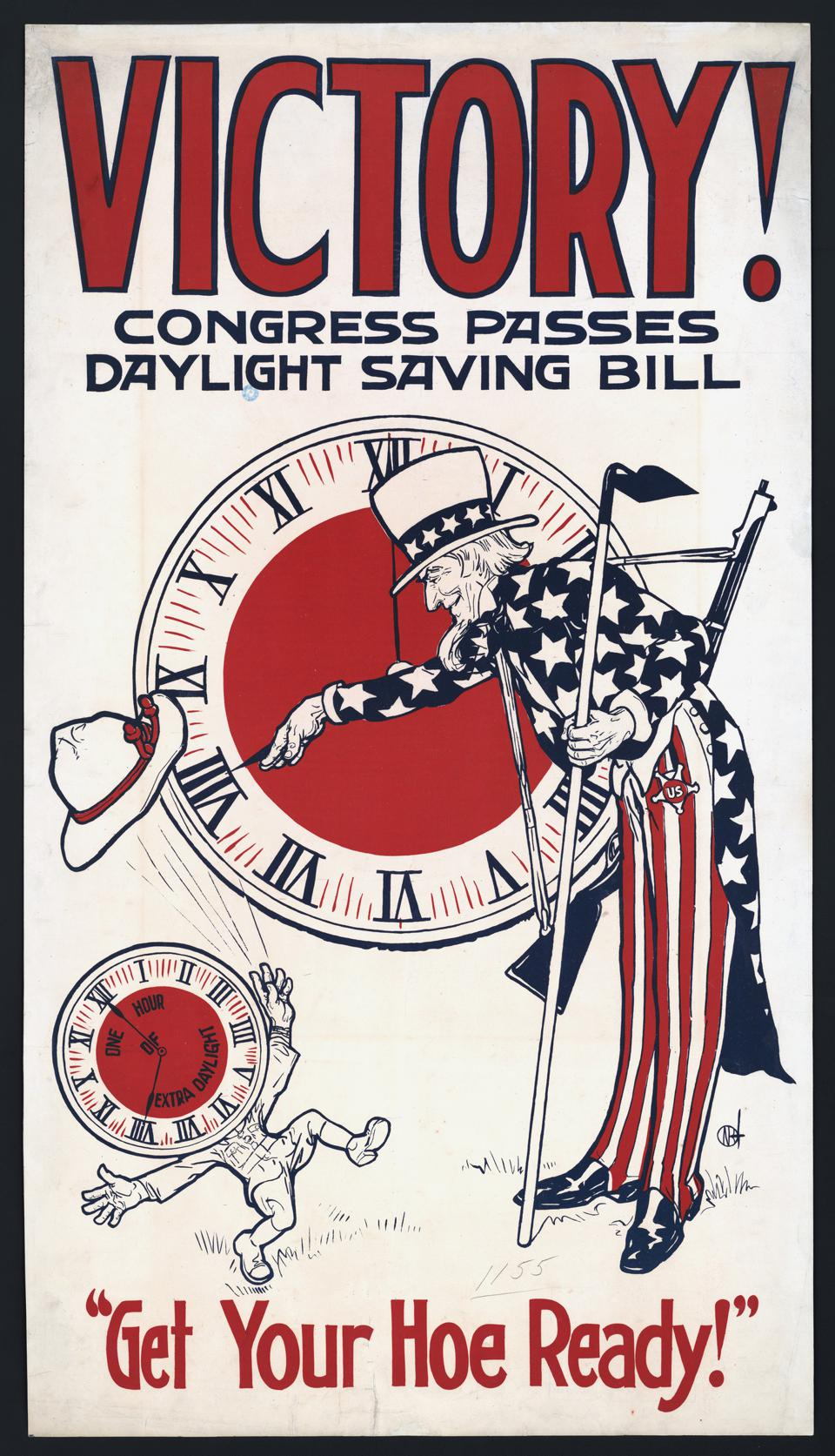 Uncle Sam Turning Clock Back, ″Victory! Congress Passes Daylight Saving Bill, Get Your Hoe Ready!″, Daylight Savings Poster during World War I, USA, 1918