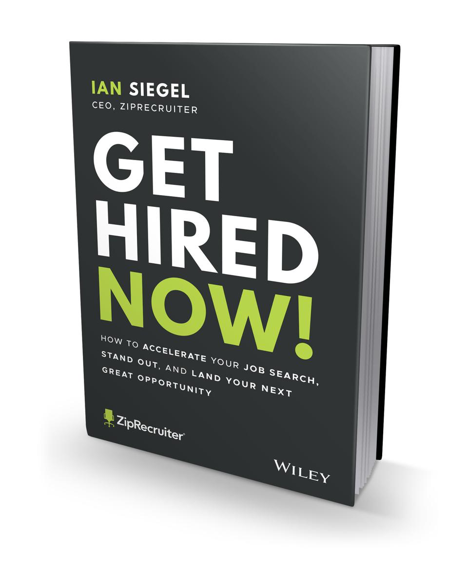 This new book by ZipRecruiter CEO, Ian Siegel, uncovers the truth about how to get noticed and hired.
