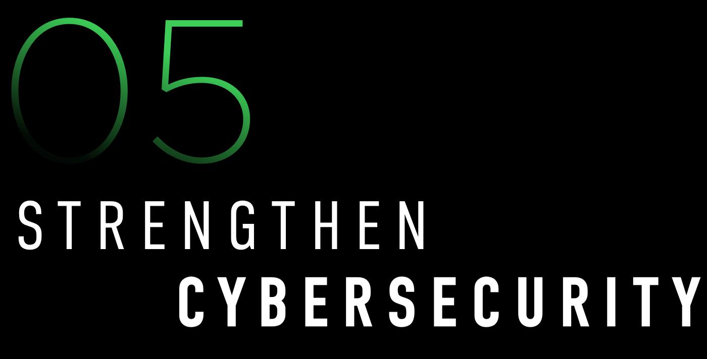 5. Strengthen Cybersecurity