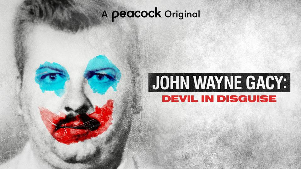 Devil in  Disguise: The Untold Story of John Wayne Gacy - 2021