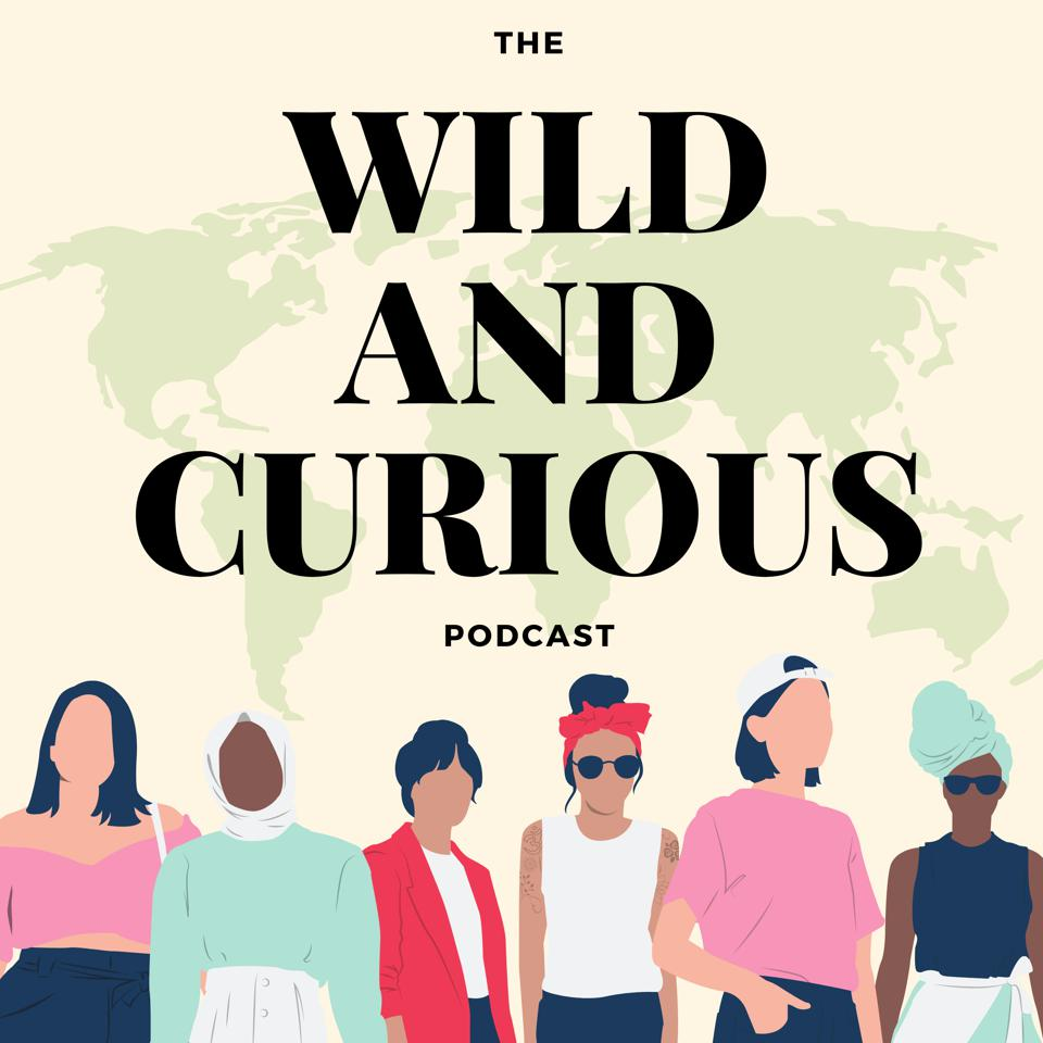 The Wild and Curious Podcast