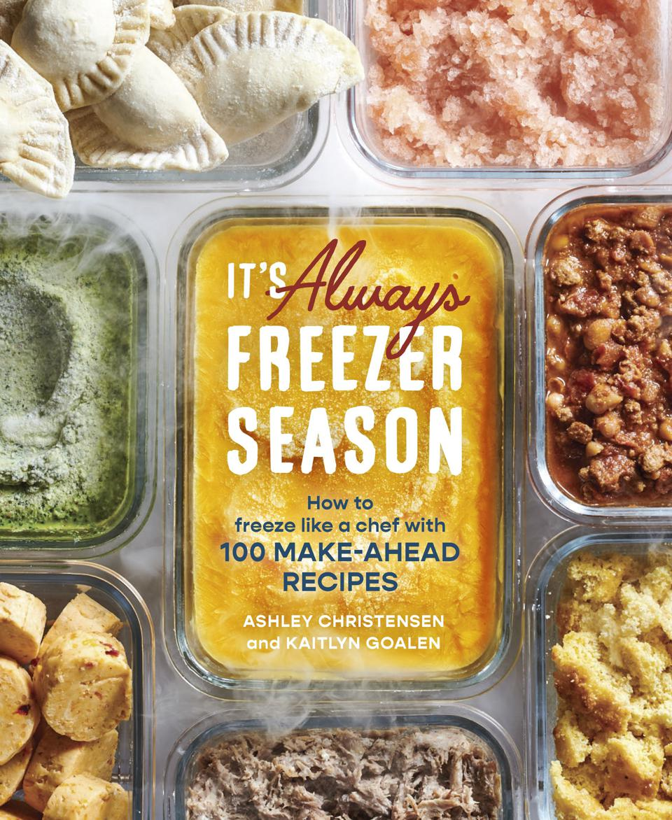 The cover of a new cookbook, It's Always Freezer Season shows colorful food in seven individual containers that have been frozen. © 2021 by Ashley Christensen and Kaitlyn Goalen. Published by Ten Speed Press an imprint of Penguin Random House LLC, The book is both a guide to maximizing your freezer and 100 recipes that you will make over and over again.