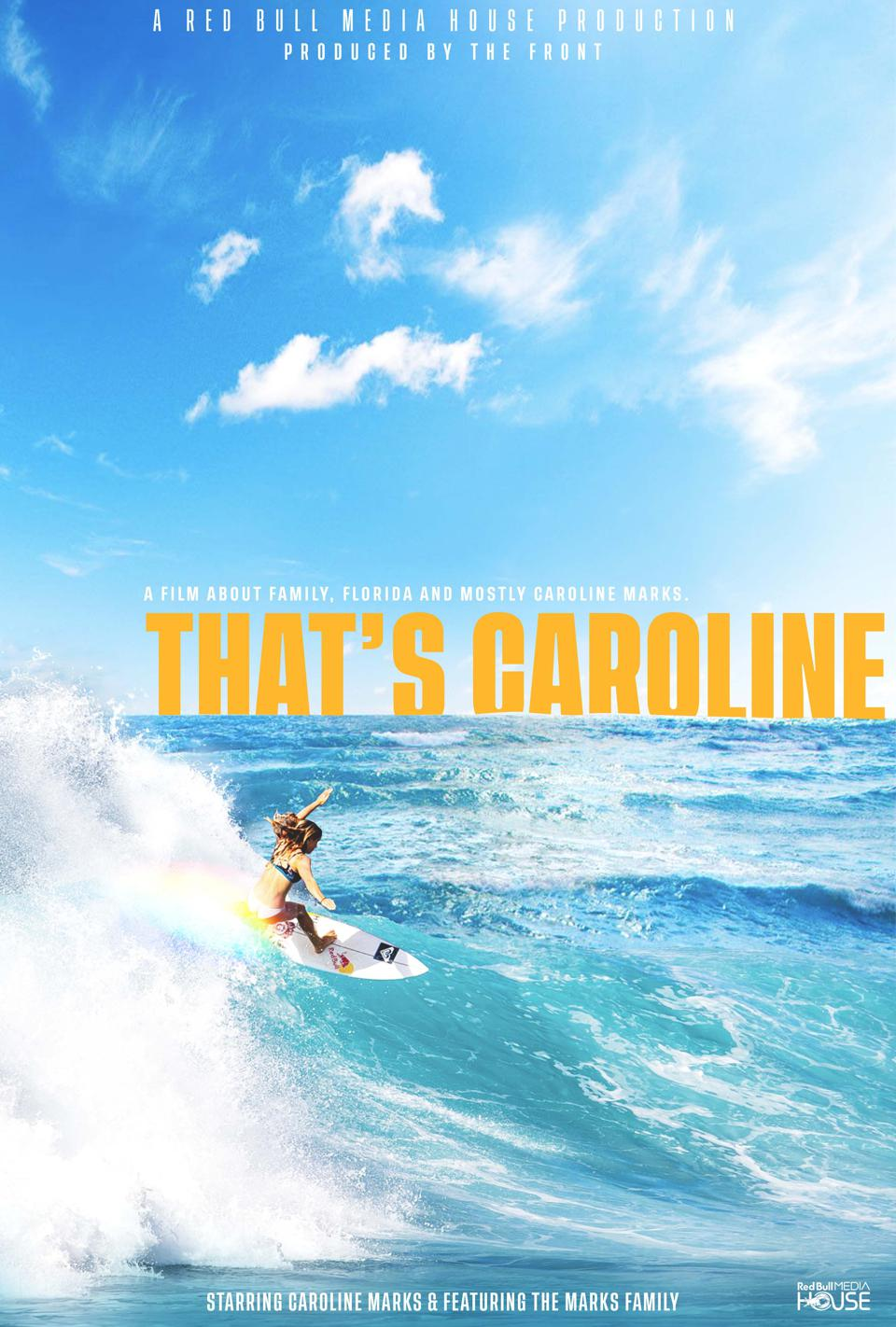 ″That's Caroline″ is a documentary about U.S. surfer and future Olympian Caroline Marks