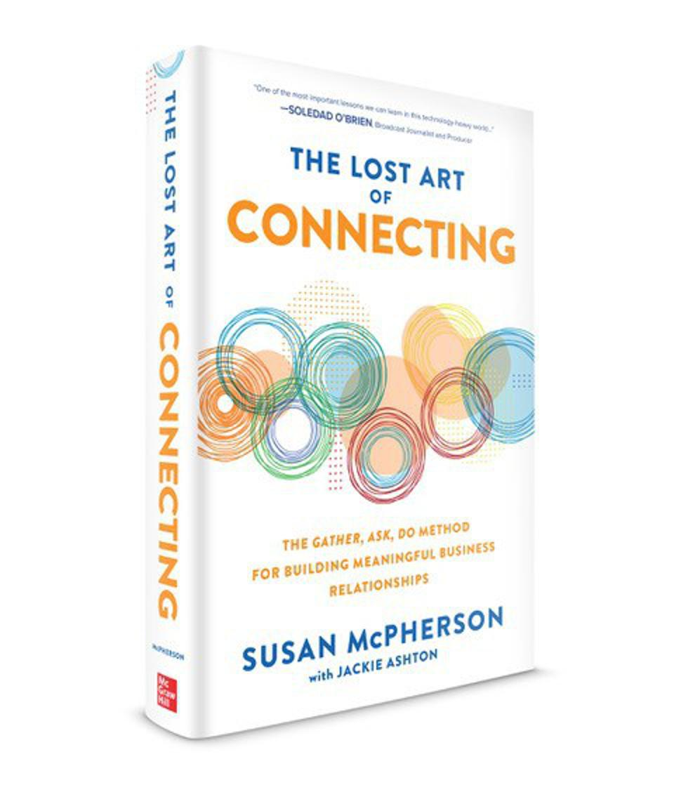 The Lost Art of Connecting by Susan McPherson