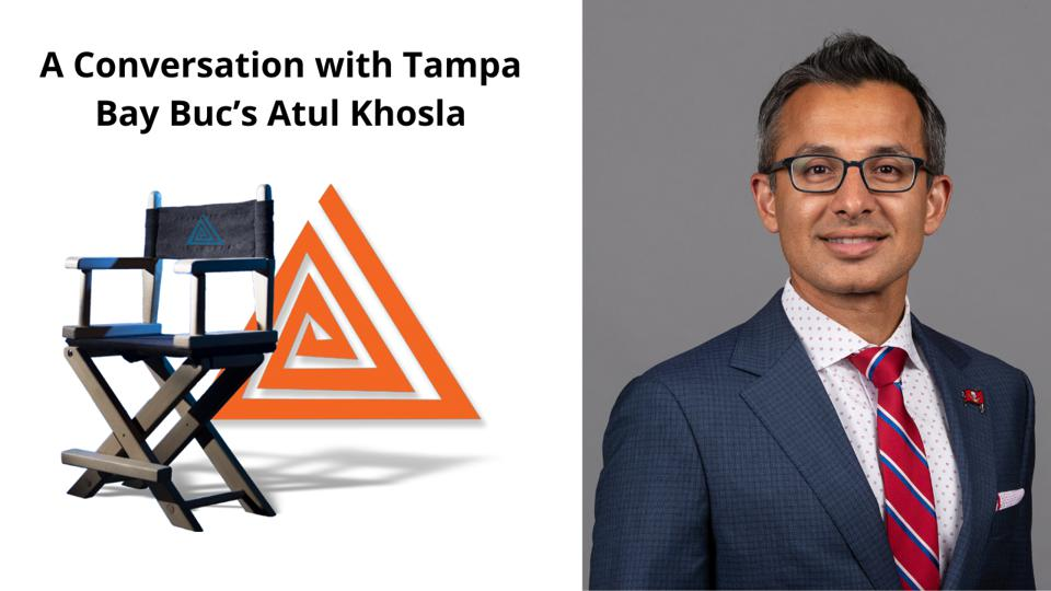 A Conversation with Tampa Bay Buc's Atul Khosla: Marketing Lessons from a Super Bowl Champion