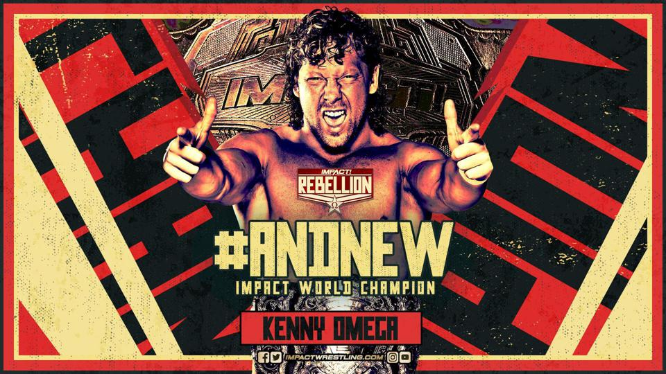 Kenny Omega beat Rich Swann to become IMPACT World Champion.
