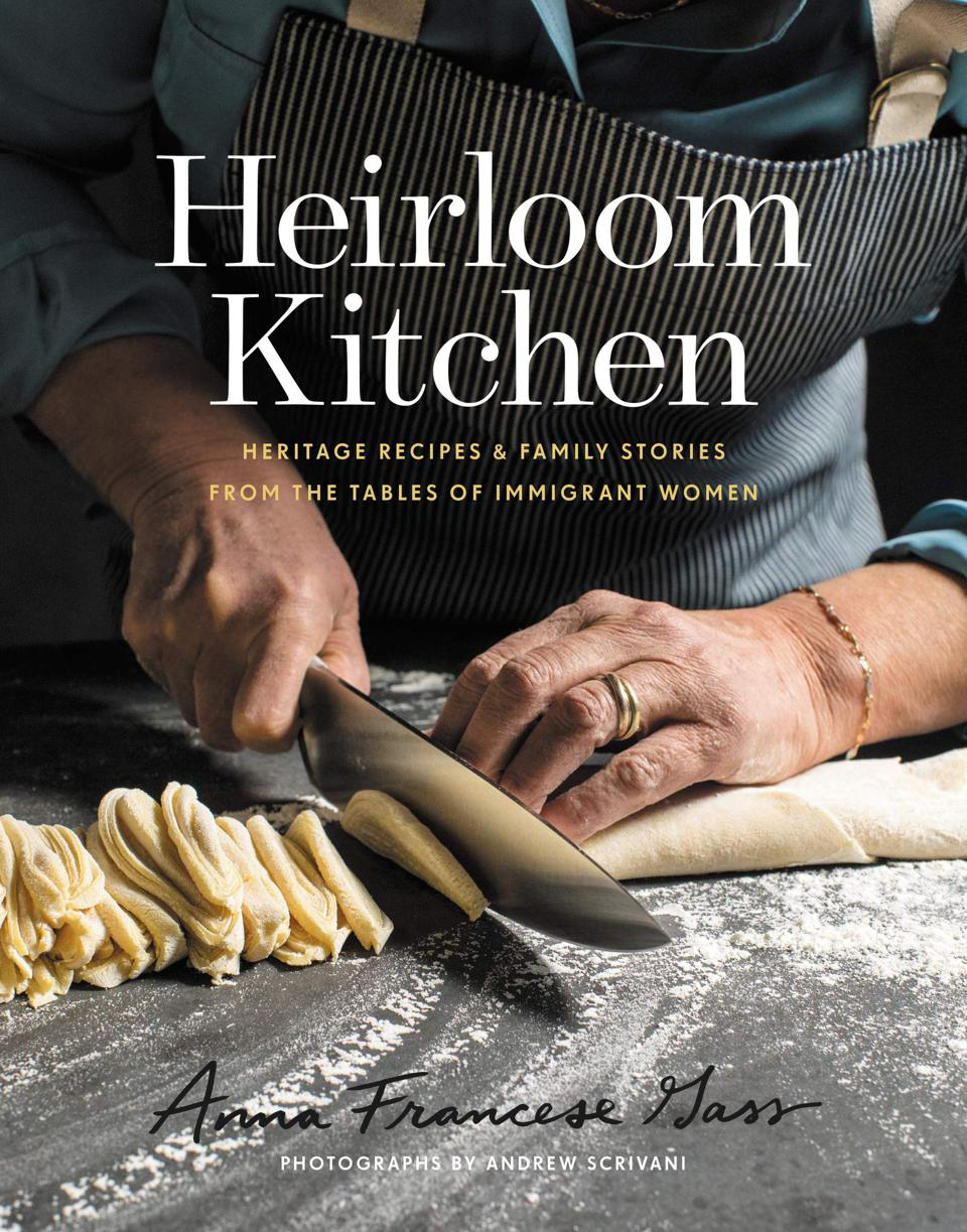 Heirloom Kitchen: Heritage Recipes & Family Stories From the Tables of Immigrant Women