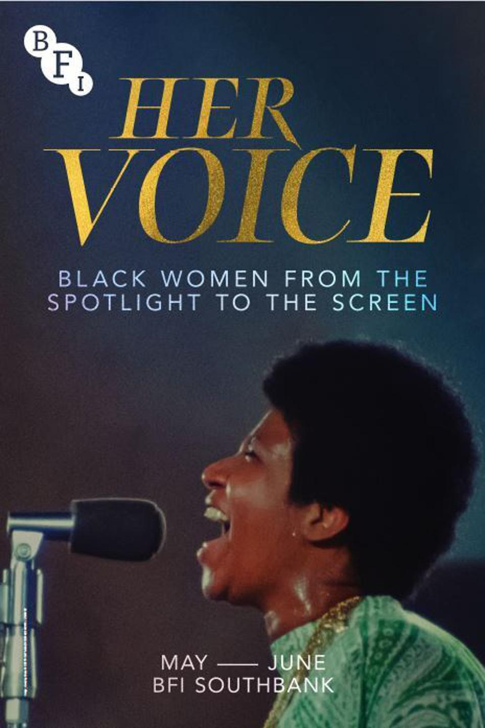 Her Voice: Black Women From the Spotlight to the Screen is at BFI Southbank