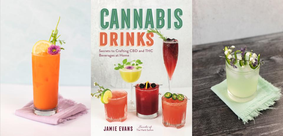 An image of the cover of 'Cannabis Drinks: Secrets to Crafting CBD and THC Beverages at Home' by Jamie Evans with two cannabis cocktails.
