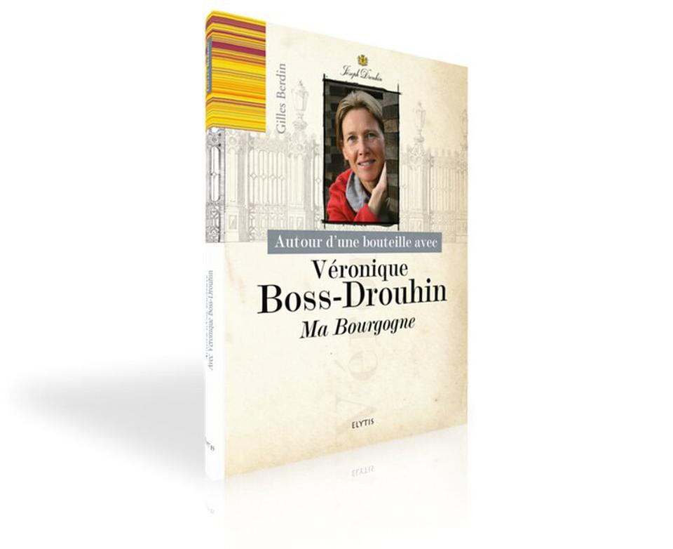 Book cover about Burgundy winemaker Veronique Boss-Drouhin