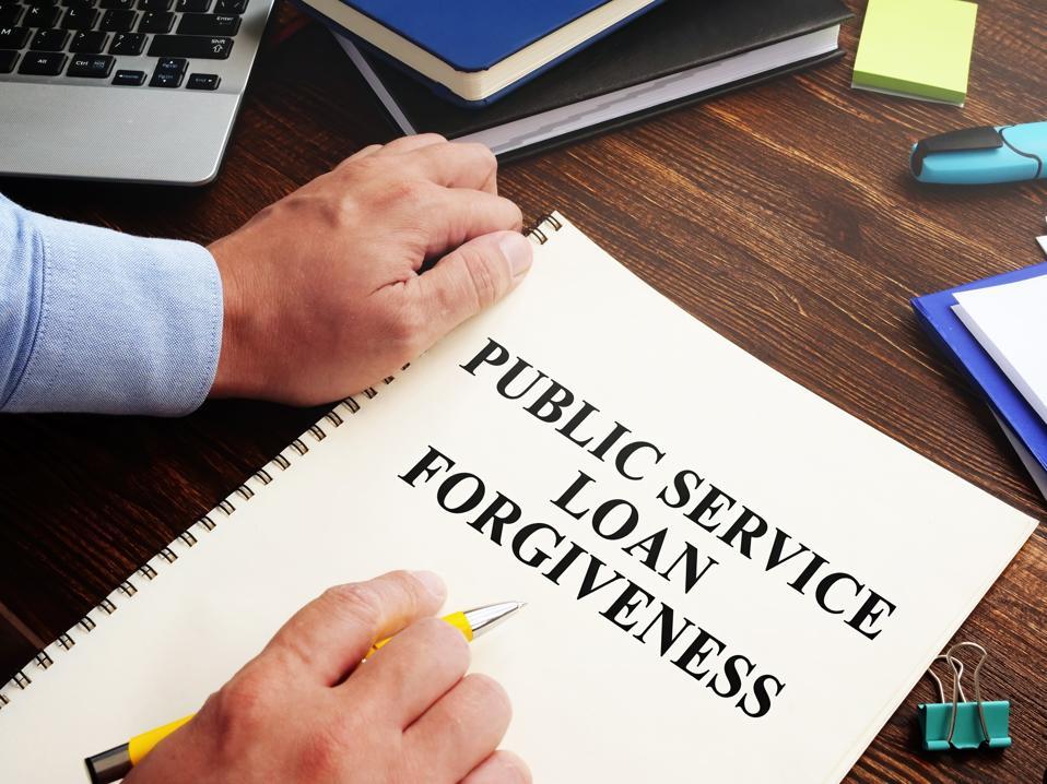 Public service loan forgiveness PSLF.