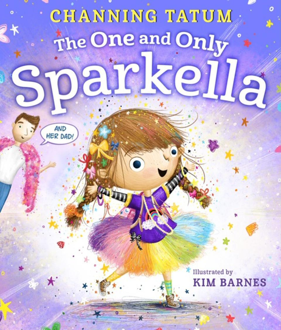 The book cover art for Channing Tatum's children's book ″The One and Only Sparkella″