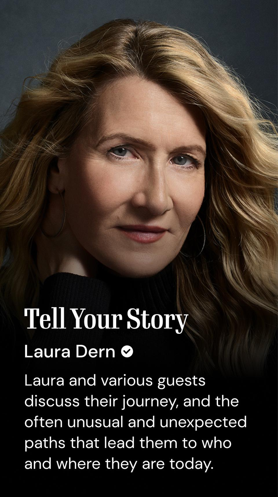 Tell Your Story online show featuring Laura Dern on Bright