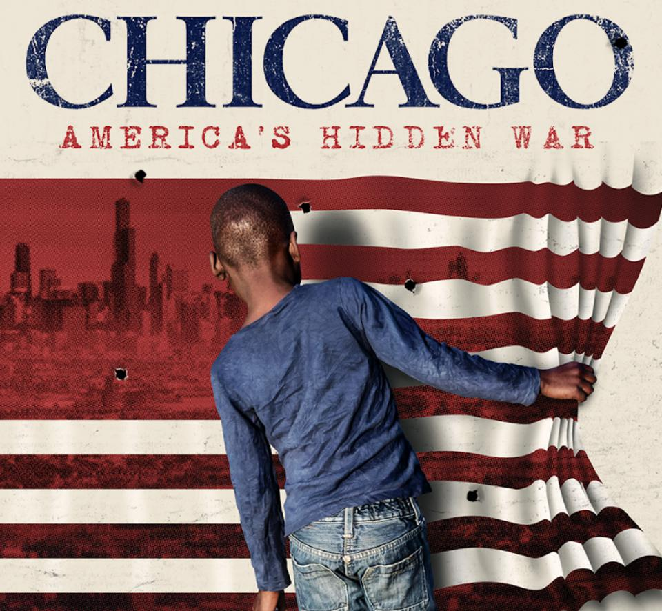 Film poster for ″Chicago: America's Hidden War, ″ 2021