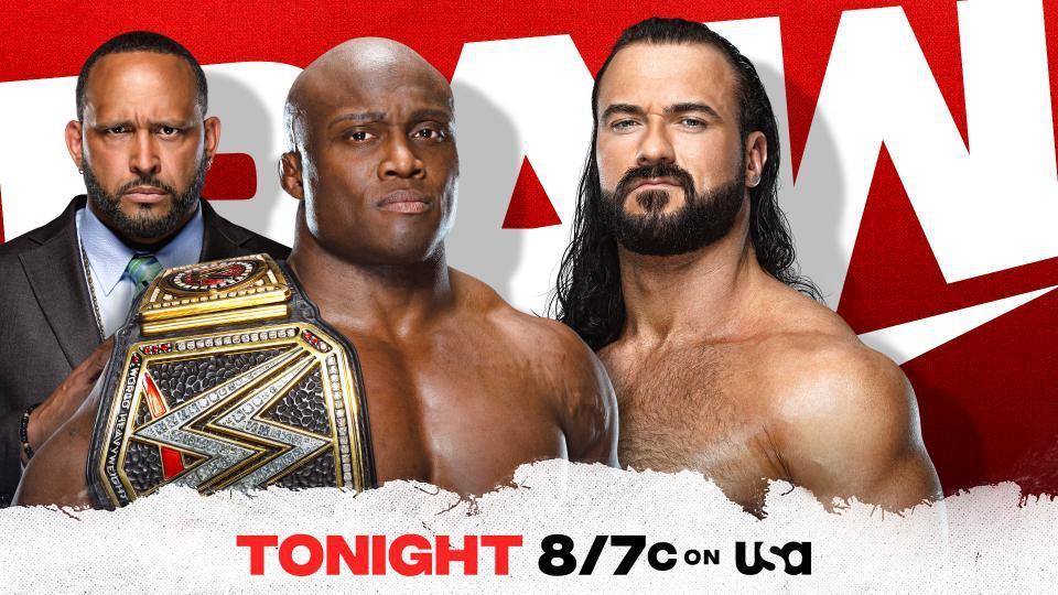 Bobby Lashley vs. Drew McIntyre on WWE Raw