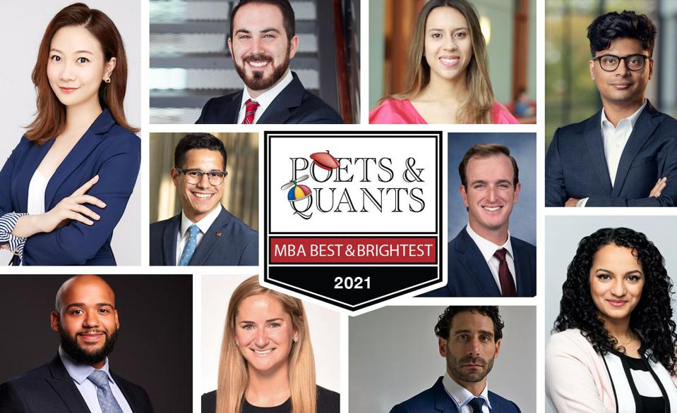 Some of the 100 exceptional MBAs this year who made Poets&Quants' list of the Best & Brightest MBAs of 2021