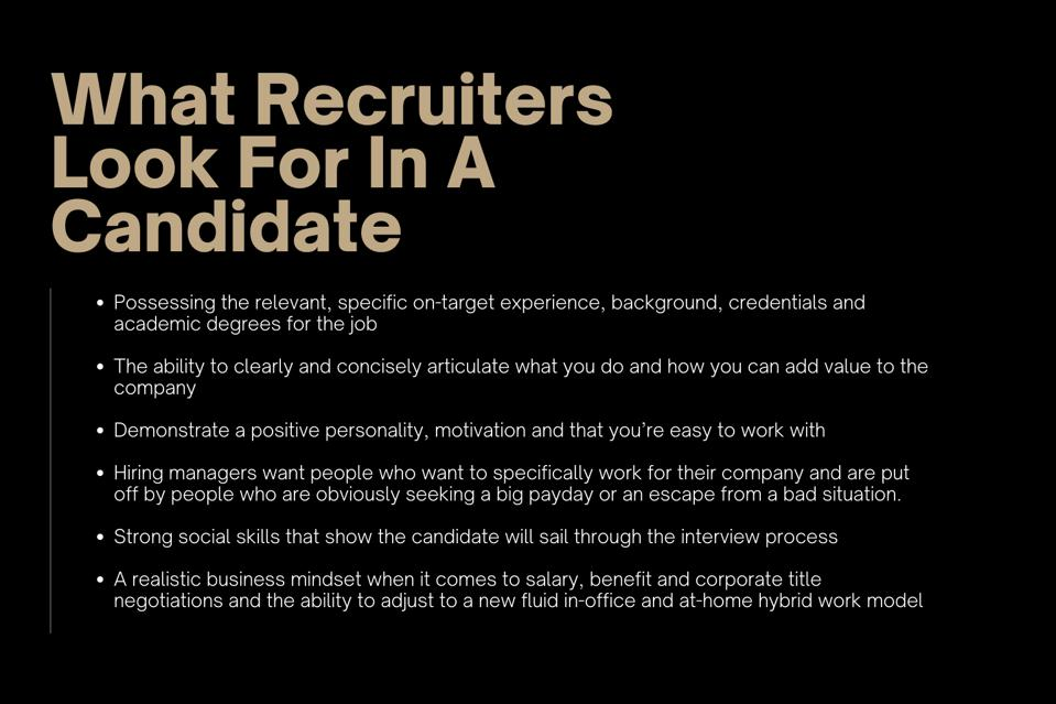 Here are some of the attributes recruiters look for in a candidate