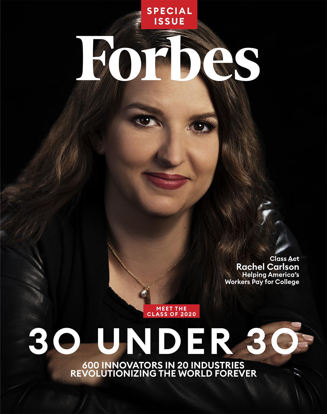 Rachel Carlson appeared as one of the covers of Forbes' Under 30 issue in December 2019 after her education startup was valued at $1 billion.