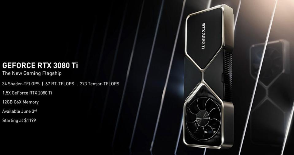 GeForce RTX 3080 Ti Specs, Pricing And Availability