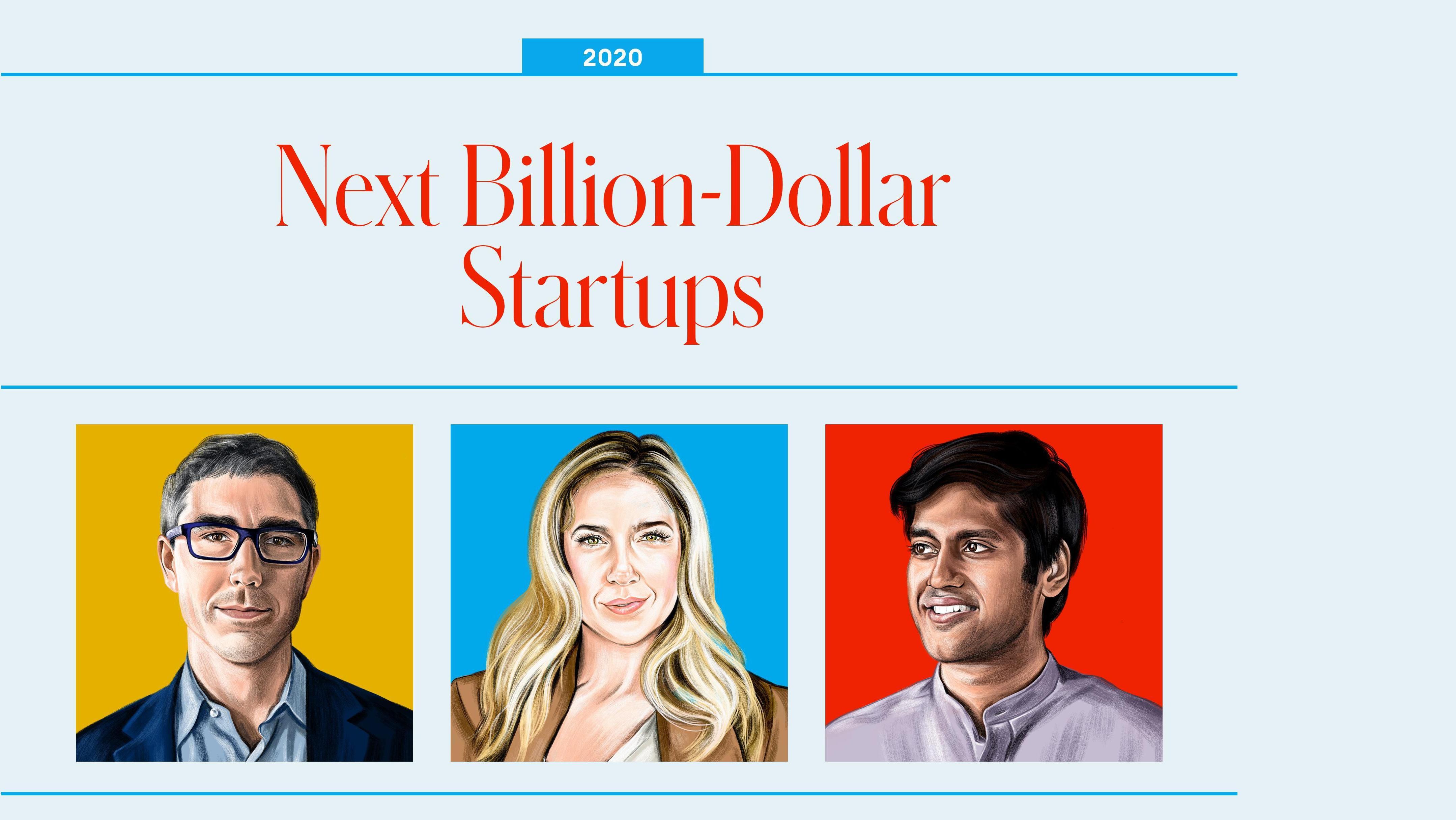 Forbes 2021 Next Billion-Dollar Startups List: Nominations Are Open