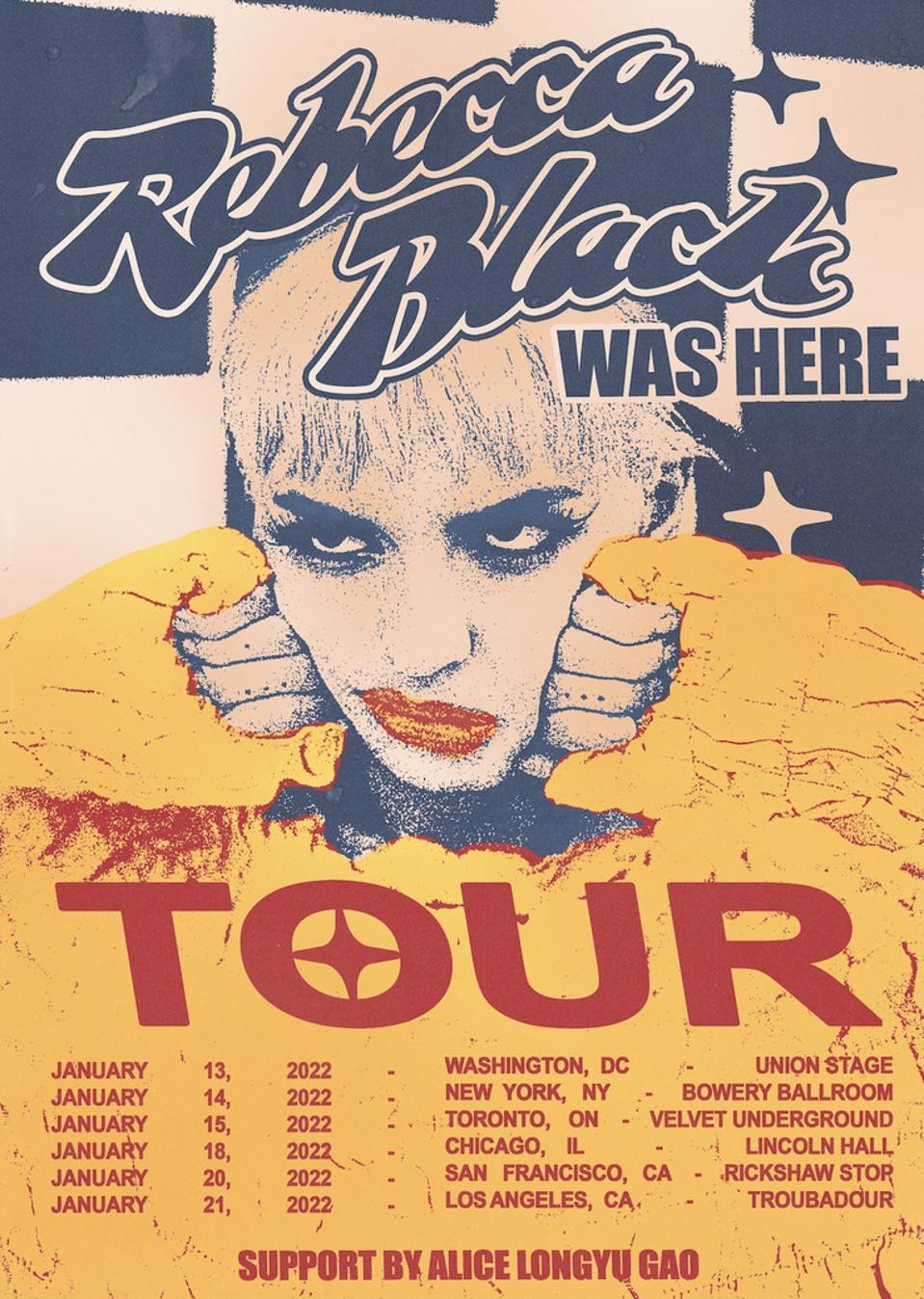 The poster for Rebecca Black's ″Rebecca Black Was Here″ tour in 2022.