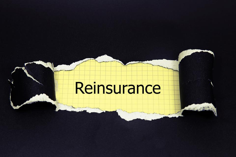Reinsurance is the safety blanket that hides behind most insurance policies