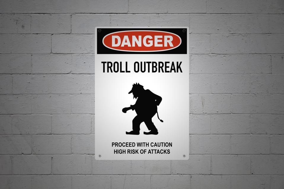 Danger - Troll outbreak